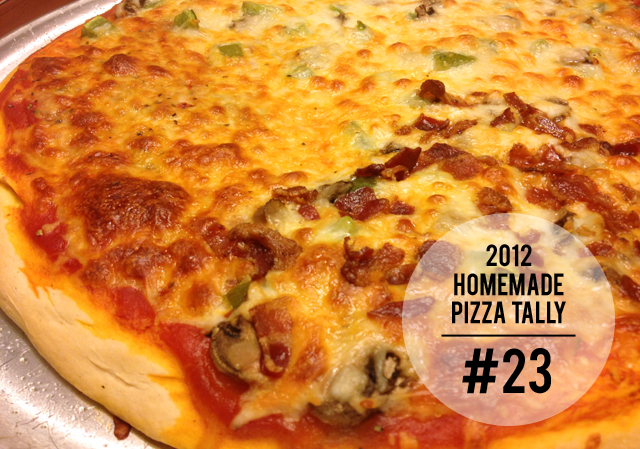 2012 homemade pizza tally: 23