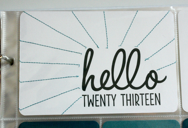 Project Life: hello twenty-thirteen - with stitching